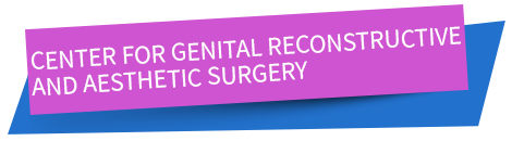 CENTER FOR GENITAL RECONSTRUCTIVE AND AESTHETIC SURGERY